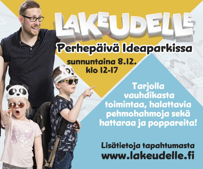 Lakeudelle perhepäivä ideaparkissa sunnuntaina 8.12